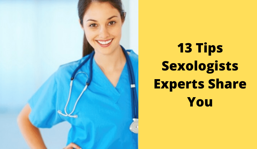 3 Tips Sexologists Experts Share You